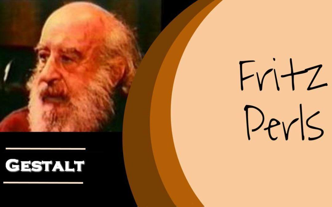 Fritz Perls Psychoterapia Gestalt